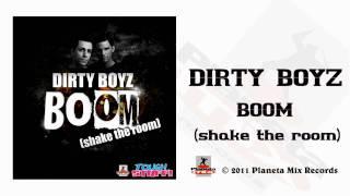Dirty Boyz - BOOM (Shake The Room) (G4bby ft Bazz Boyz Radio Edit)