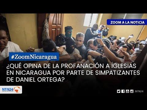 ¿Promovió Daniel Ortega la profanación a iglesias en Nicaragua?