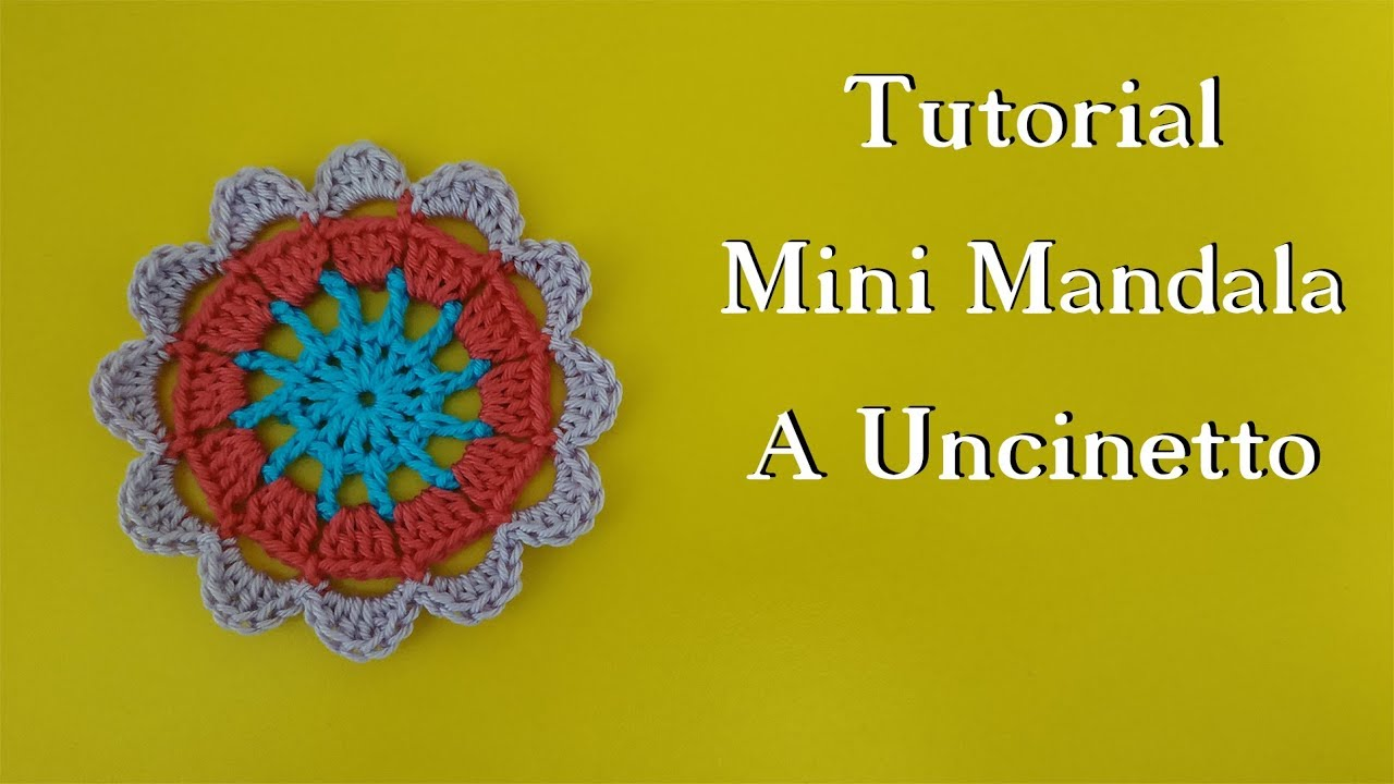 Tutorial Mini Mandala A Uncinetto Youtube