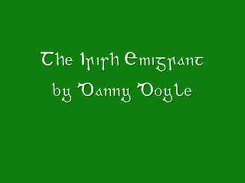 The Irish Emigrant by Danny Doyle