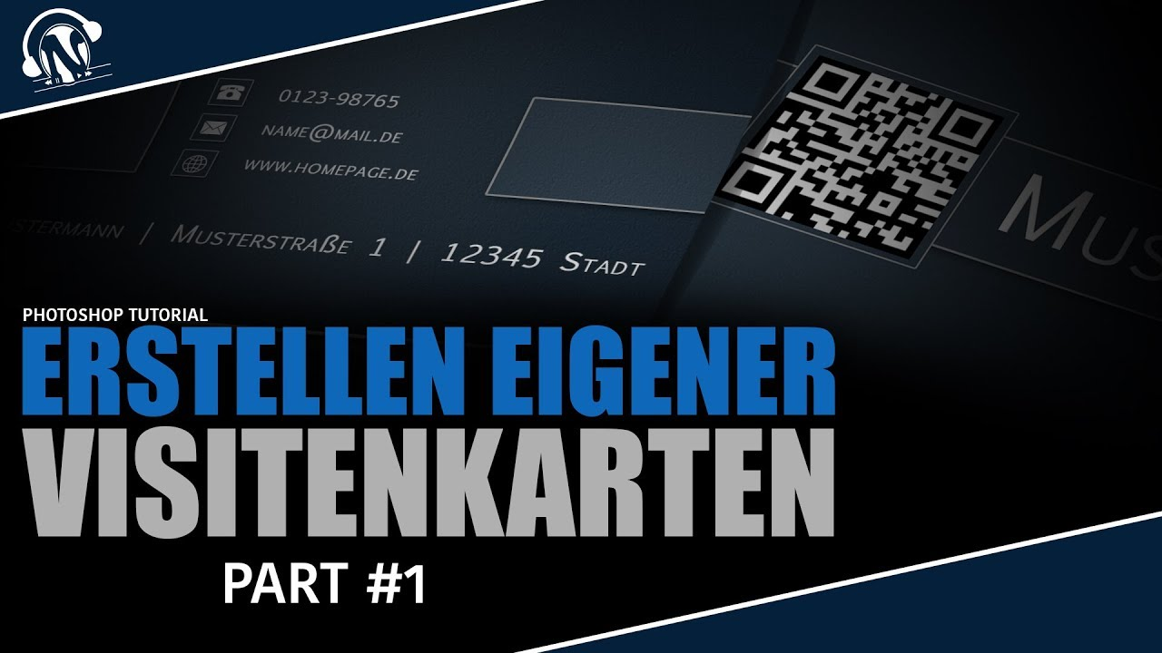 Eigene Visitenkarten Erstellen Business Cards Part 1 Das Design Photoshop Tutorial