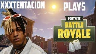 XXXTentacion Plays Fortnite Season 2 (REAL NOT CLICKBAIT)
