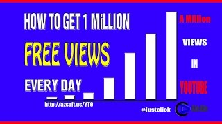 Video How to get 1Million Free Views Every day? | Get 1 Million free Views on Youtube download MP3, 3GP, MP4, WEBM, AVI, FLV Agustus 2018