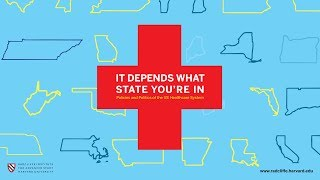 It Depends What State You're In: Policies and Politics of the US Health Care System | Part 1 thumbnail