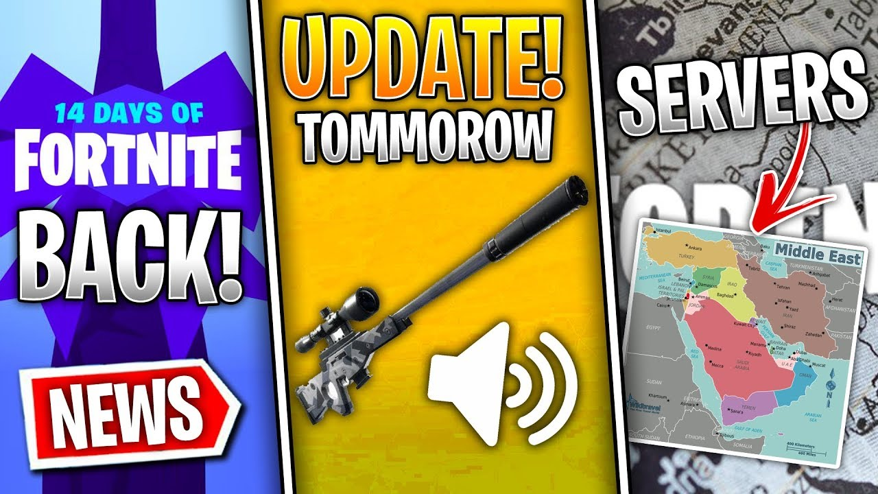 Fortnite News | Update Tommorow, Middle East Servers, Silenced Sniper, 14  Days of Fortnite & More!