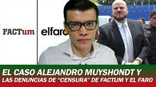 EL CASO ALEJANDRO MUYSHONDT / ¿CENSURA A