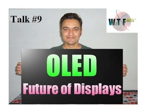 Organic LED Display - The future of display and lighting explained in hindi