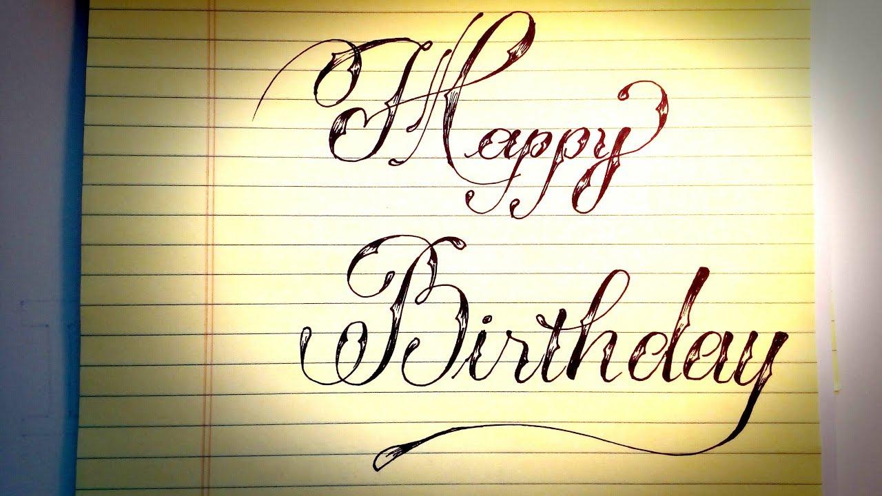 Calligraphy Muon Happy Birthday Neat Handwriting Youtube