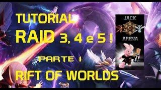 Tutorial : Raid 3, 4 e 5 ! Rift of Worlds , O Guia Completo : Parte 1 ! Arena Summoners War