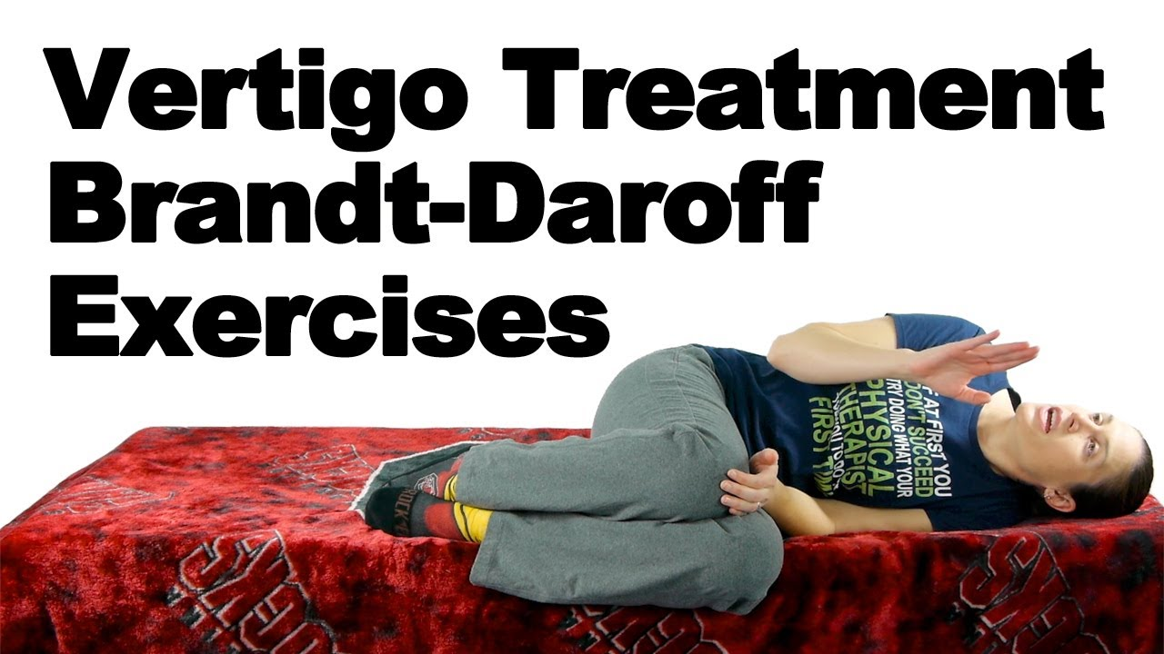 vertigo treatment for bppv with brandt-daroff exercises - ask doctor