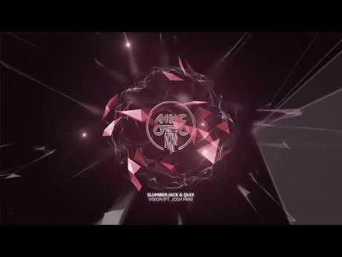 SLUMBERJACK & QUIX - Vision (Ft. josh pan) // Dance Music