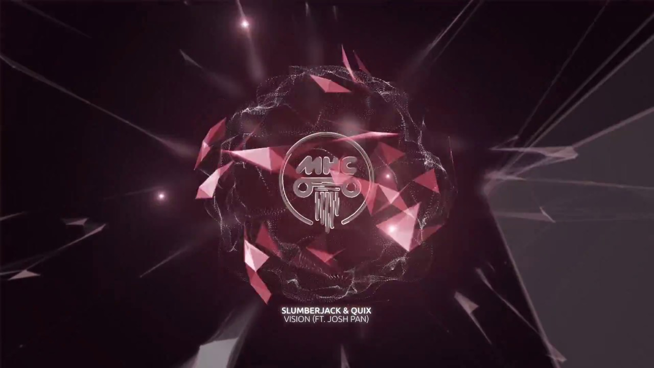 Download SLUMBERJACK & QUIX - Vision (Ft. josh pan) // Dance Music