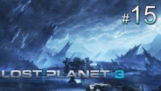 Lost Planet 3 прохождение с Карном. Часть 15
