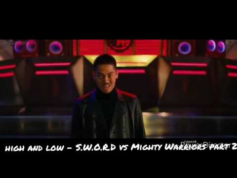 High and Low - S.W.O.R.D vs Mighty Warriors part 2