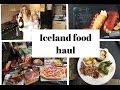 ICELAND FOOD SHOPPING HAUL