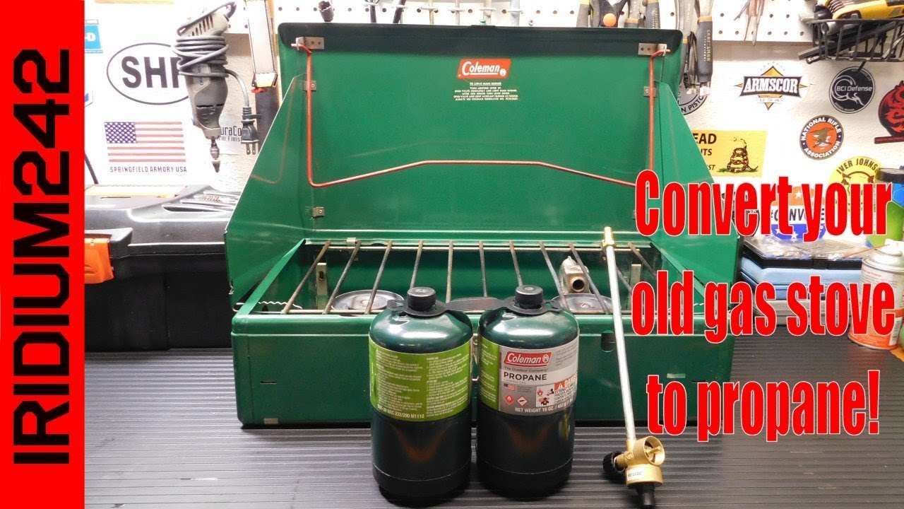 Convert Your Old Coleman Gas Stove To Propane