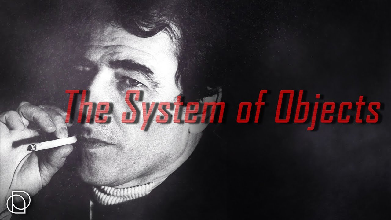 Jean Baudrillard: The System of Objects
