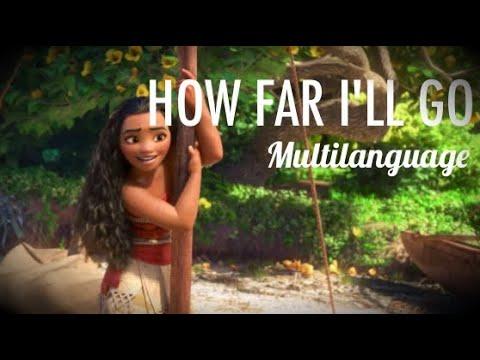 Disney's Moana/Vaiana   How Far I'll Go - Multilanguage