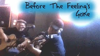 Before The Feeling