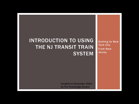 Introduction To Using The NJ Transit Train System Taking The Train