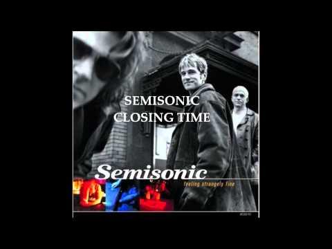 Semisic Closing Time Ritornello