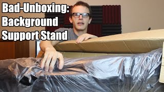 Bad Unboxing - Background Support Stand