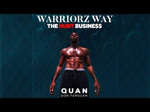 Quan - Warriorz Way (Official) | The Hurt Business Soundtrack