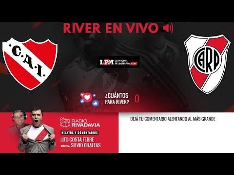 Independiente vs. River - Superliga - EN VIVO - Relatos Lito Costa Febre