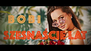 Bobi - Szesnaście lat (Official Video - 2020)