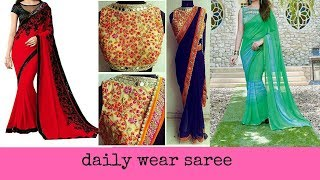 Light weight daily wear saree  with designer blouse