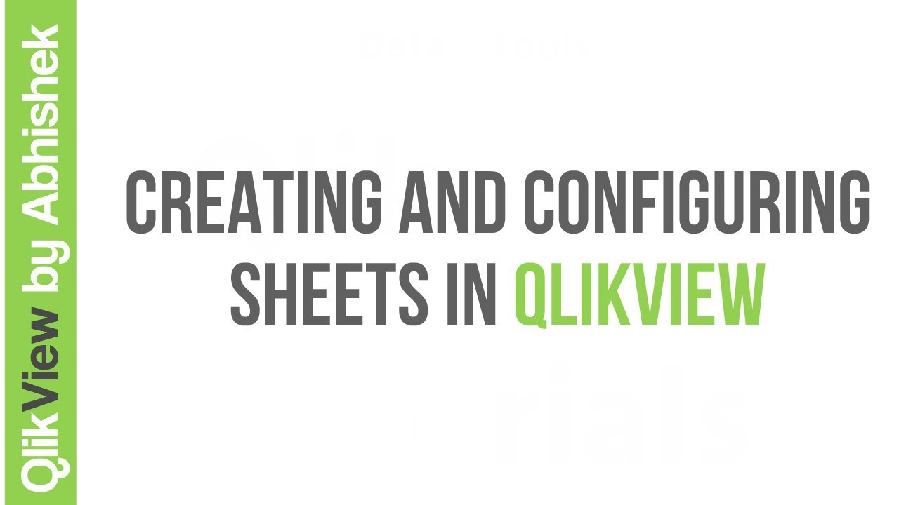 Creating and Configuring Sheets in QlikView
