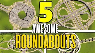 5 ROUNDABOUTS AND INTERSECTIONS In Cities Skylines