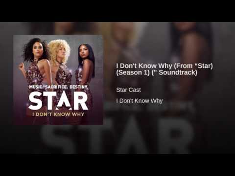 "I Don't Know Why (From ""Star) (Season 1) ("