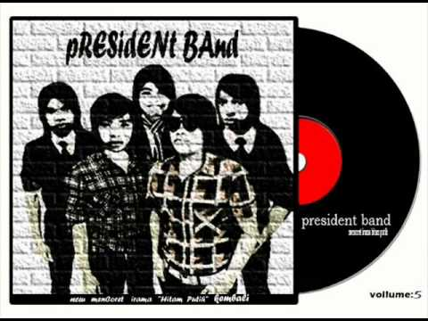 President Band-Hati Tak Rela.