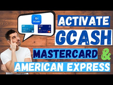 How To Create Gcash American Express Pay Card And Activate Gcash Mastercard