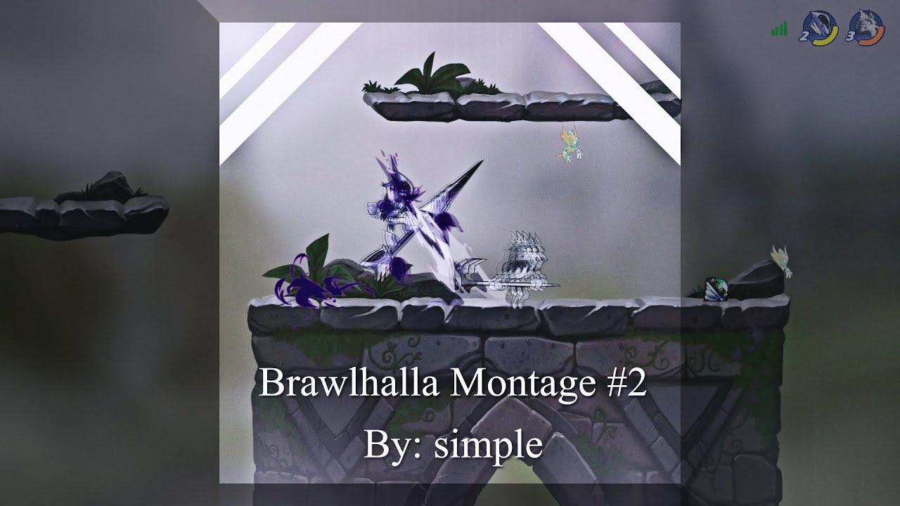 brawlhalla montage #2