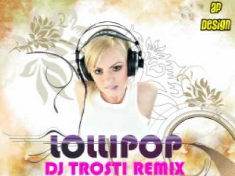 Alexandra Stan - Lollipop (Dj Trosti Remix)