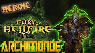 Archimonde The Defiler [HEROIC /RDruid] Архимонд Осквернитель (Unreality Guild)