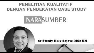 Penelitian Kualitatif dengan Pendekatan Case Study