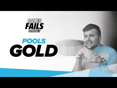 Sales Fails - Pools Gold