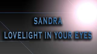 Sandra-Lovelight In Your Eyes [HD AUDIO]