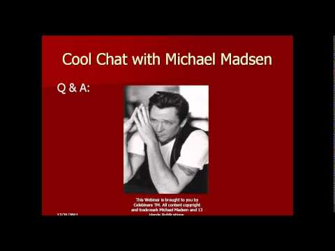 Celebinars Cool Chat Live with Actor Poet Michael Madsen