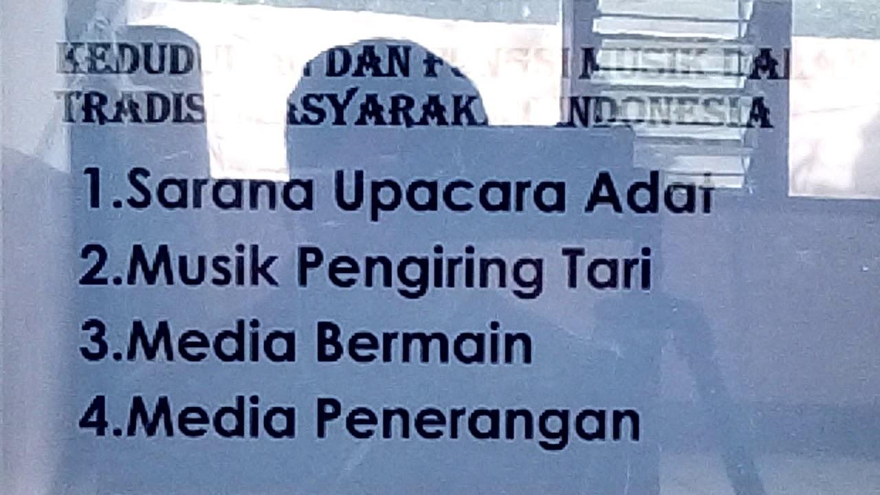 Kedudukan Dan Fungsi Musik Dalam Tradisi Masyarakat Indonesia Bab 3 Kls 8 Mapel Seni Budaya Youtube