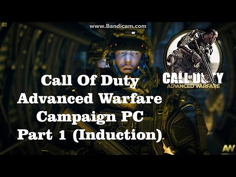 |Geforce GT 640| Call OF Duty Advanced Warfare Campaign Walkthrough PC |Induction|