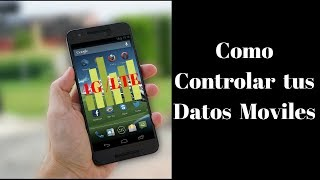 Controlar mis datos Moviles - PhoneAndroide
