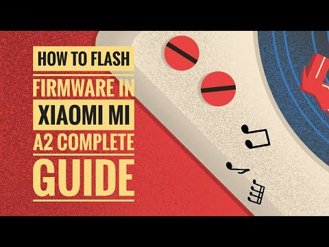 error-while-flashing-rom-in-xiaomi-mi-a2-?-(how-to-flash-firmware-in-xiaomi-mi-a2)-complete-guide