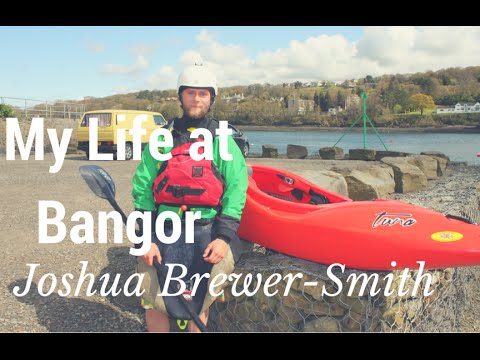 My Life at Bangor - Joshua Brewer-Smith, Sport Science with Outdoor Activities