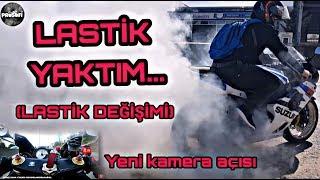LASTİK YAKTIM & GSX-R 1000 LASTİK DEĞİŞİMİ & NİHAT BOZ & YENİ AÇI