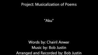 "Projek Musikalisasi Puisi  ""Aku - Chairil Anwar"""