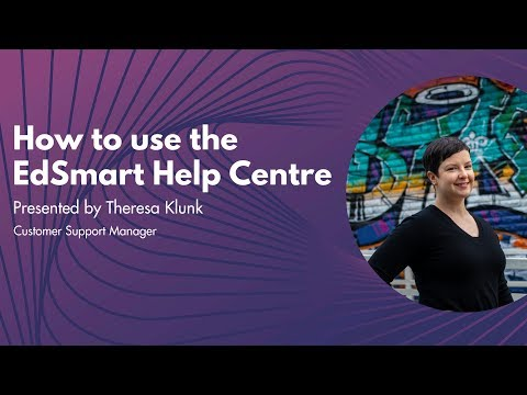 How to use the EdSmart Help Centre